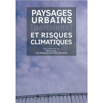 Paysages urbains parisiens et risques climatiques