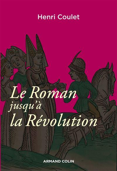 Le Roman jusqu'à la Révolution