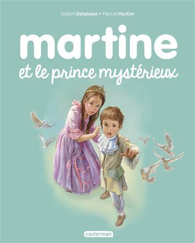 Martine - Tome 60 : Martine et le prince mystérieux