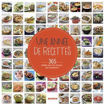 Une Annee De Recettes L Almanach De La Cuisine Facile Relie