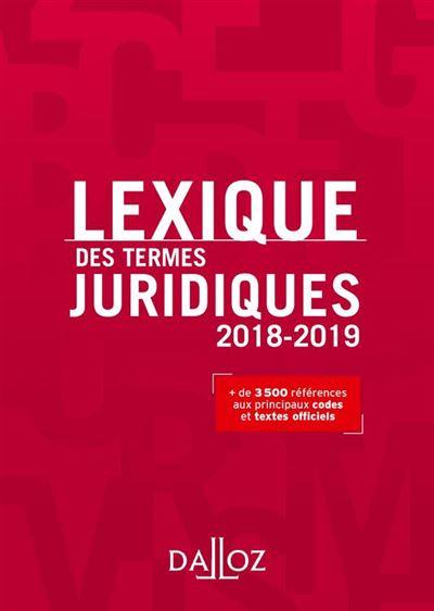 Lexique des termes juridiques 2018-2019 - 9782247183210 - 13,99 €