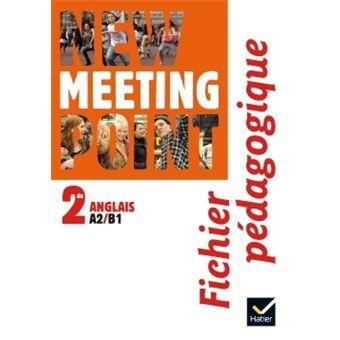 New Meeting Point 2de éd. 2014 - Fichier pédagogique