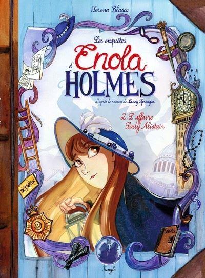 Les enquêtes d'Enola Holmes - tome 2 L'affaire Lady Alistair