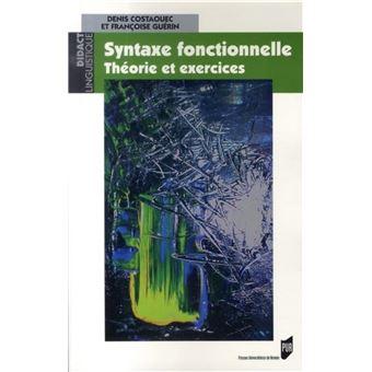 Syntaxe fonctionnelle Théorie et exercices - broché ...