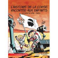L Histoire De La Corse Racontee Aux Enfants Tome 1 La Corse Des Origines Lisa D Orazio Frederic Bertocchini Michel Espinosa Cartonne Achat Livre Fnac