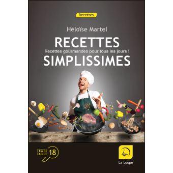 Recettes simplissimes recettes gourmandes pour tous les jour