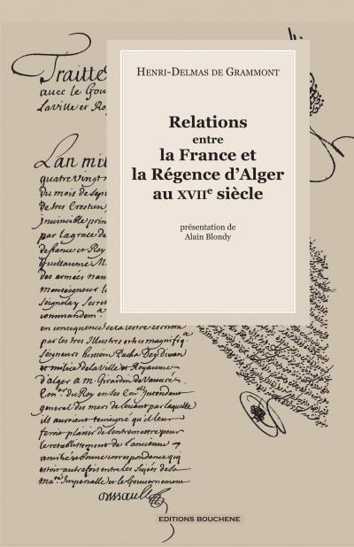 Relations entre la France et la régence d'Alger au XVIIème siècle