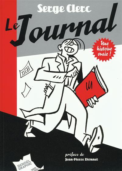 Le journal : une histoire vraie
