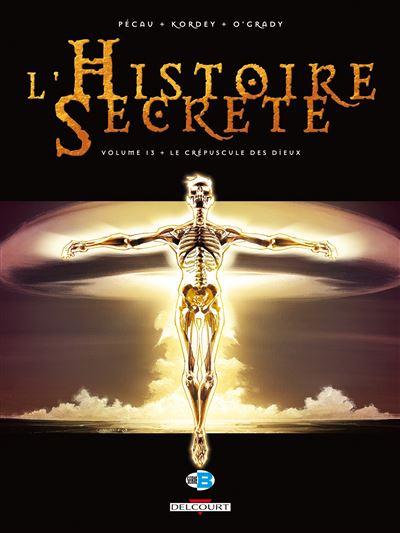 L'histoire secrète T13 Le crépuscule des Dieux