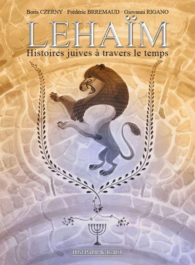 Lehaïm - Histoires juives à travers le temps