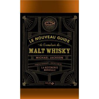 Le Nouveau Guide De L Amateur De Malt Whisky