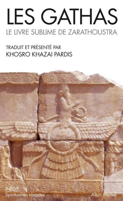 Les Gathas - Le livre sublime de Zarathoustra - 9782226224521 - 7,99 €