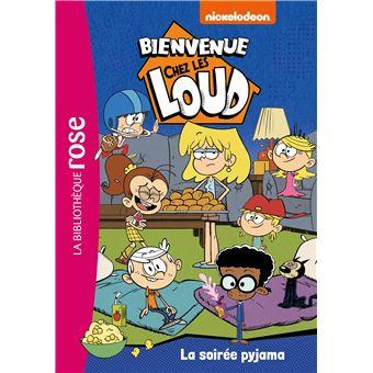 Bienvenue Chez Les Loud Tome 8 La Soiree Pyjama