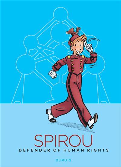 Spirou, défenseur des droits de l'homme (édition Atomium EN)