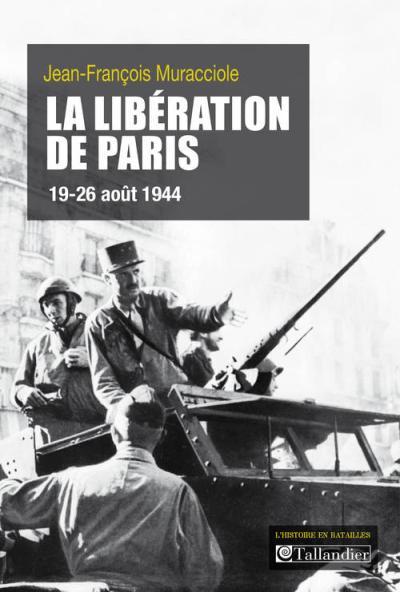 La liberation de paris 19-26 aout 1944