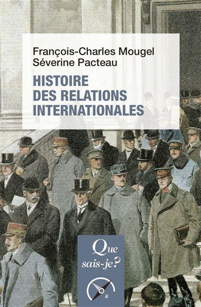 Histoire des relations internationales, de 1815 à nos jours - 9782715405837 - 6,99 €