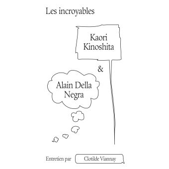 Les incroyables alain della negra & kaori kinoshita
