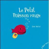 Le petit poisson rouge - nouvelle edition