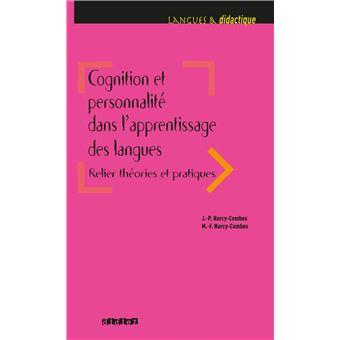 Cognition Et Personnalite Dans L Apprentissage Des Langues Livre