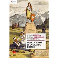 14/18 La Suisse et la Grande Guerre