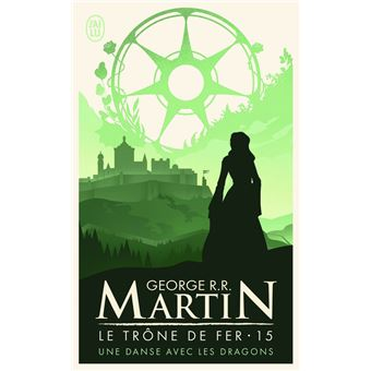 Game Of Thrones Le Trone De Fer Tome 15 Une Danse Avec Les Dragons