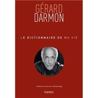 Le dictionnaire de ma vie - Gérard Darmon