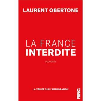 La France Interdite - La vérité sur l'immigration