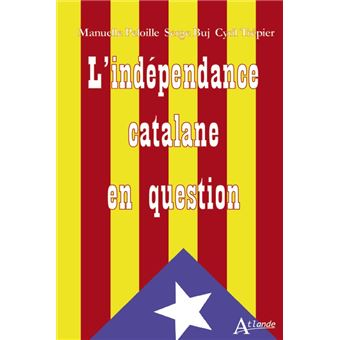 L'INDEPENDANCE CATALANE EN QUESTION