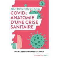 Covid-19 : anatomie d'une crise  sanitaire