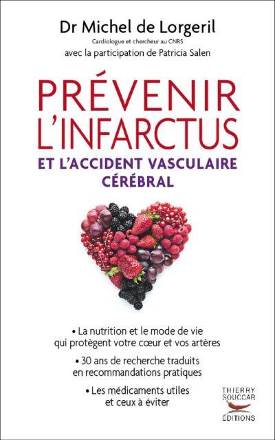 Prévenir l'infarctus et l'accident vasculaire cérébral - 9782916878072 - 17,99 €
