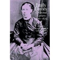 Emily Davies: Collected Letters, 1861-1875 (Victorian Literature and Culture Series)