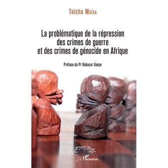 La problematique de la repression des crimes de guerre