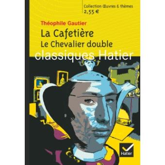 La Cafetière, Le Chevalier double