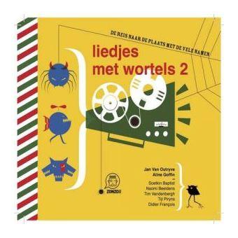 LIEDJES MET WORTELS II/OUTRYVE