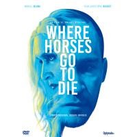 Where Horses Go to Die DVD