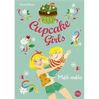 Cupcake girlsCupcake Girls - tome 7 Méli-mélo