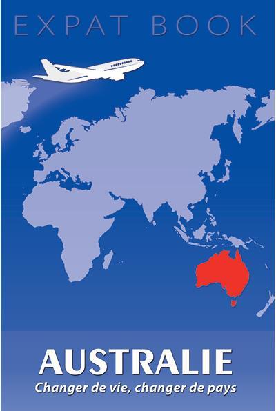 Australie : changer de vie, changer de pays