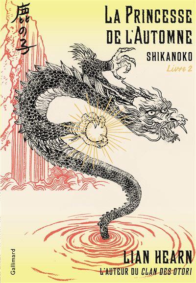 Shikanoko, tome 2 : La princesse de l'automne, de Lian Hearn