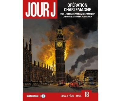 Jour J T18 - Opération Charlemagne