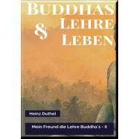 MEIN FREUND DIE LEHRE UND LEBEN DES BUDDHA II