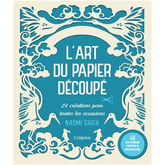Gut gemocht L'art du papier découpé 24 créations pour embellir votre maison  EU49