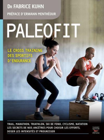 Paléofit - Le cross training des sportifs d'endurance - 9782365491990 - 13,99 €