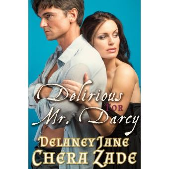 Delaney jane tous les produits fnac delirious for mr darcy delirious for mr darcy fandeluxe Choice Image