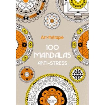 100 Mandalas Anti Stress Art Therapie Broche Sophie Leblanc Achat Livre Fnac