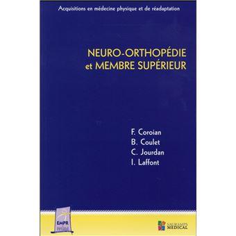 Neuro-orthopedie et membre superieur