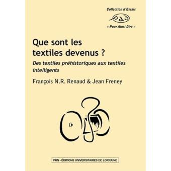 Que sont les textiles devenus ?