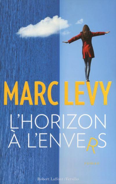 Marc Lévy  L'horizon à l'envers