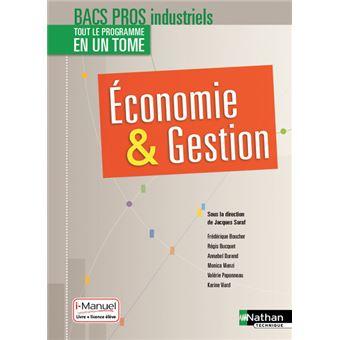 Economie et Gestion 2e/1e/Term professionnelles Bacs Pros Industriels - Livre + licence élève - 2017