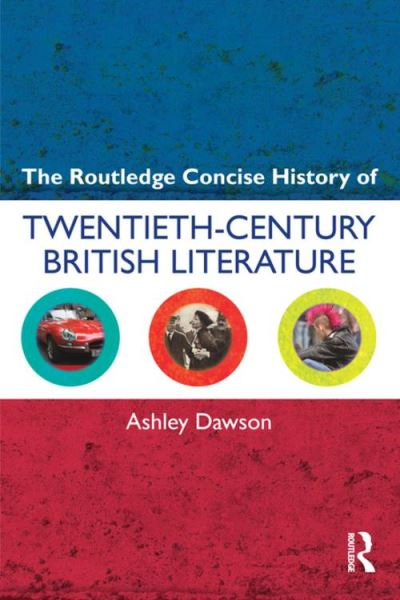 The routledge concise history of twentiethcentury british li