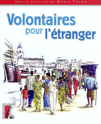 Volontaires pour l'étranger